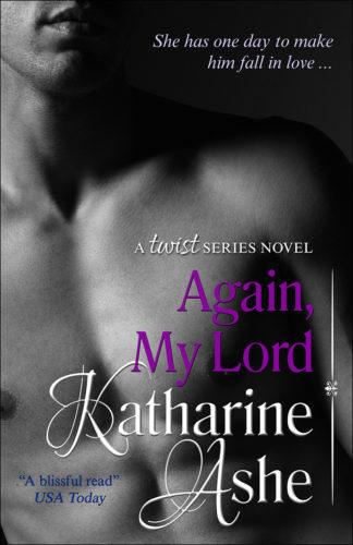 Again, My Lord | Katharine Ashe